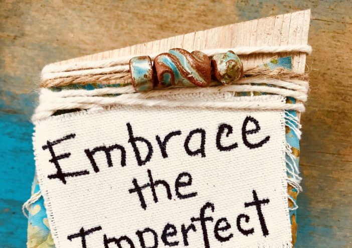 Embrace Your Imperfect Self