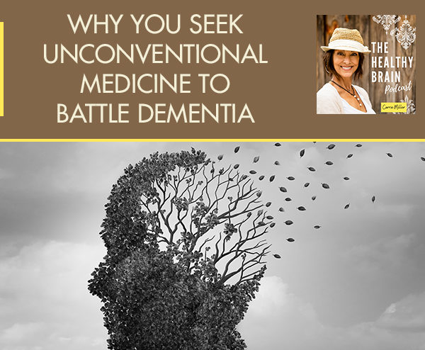 HBP 1 | Unconventional Medicine For Dementia