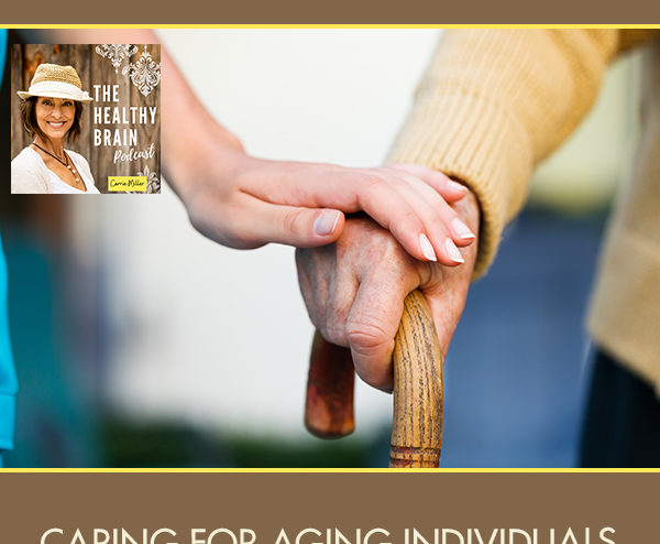 HBP 8 | Caring For Aging Individuals