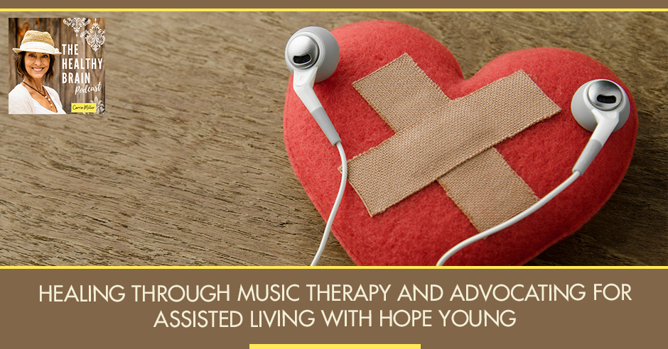 HBP 27 | Healing Through Music Therapy